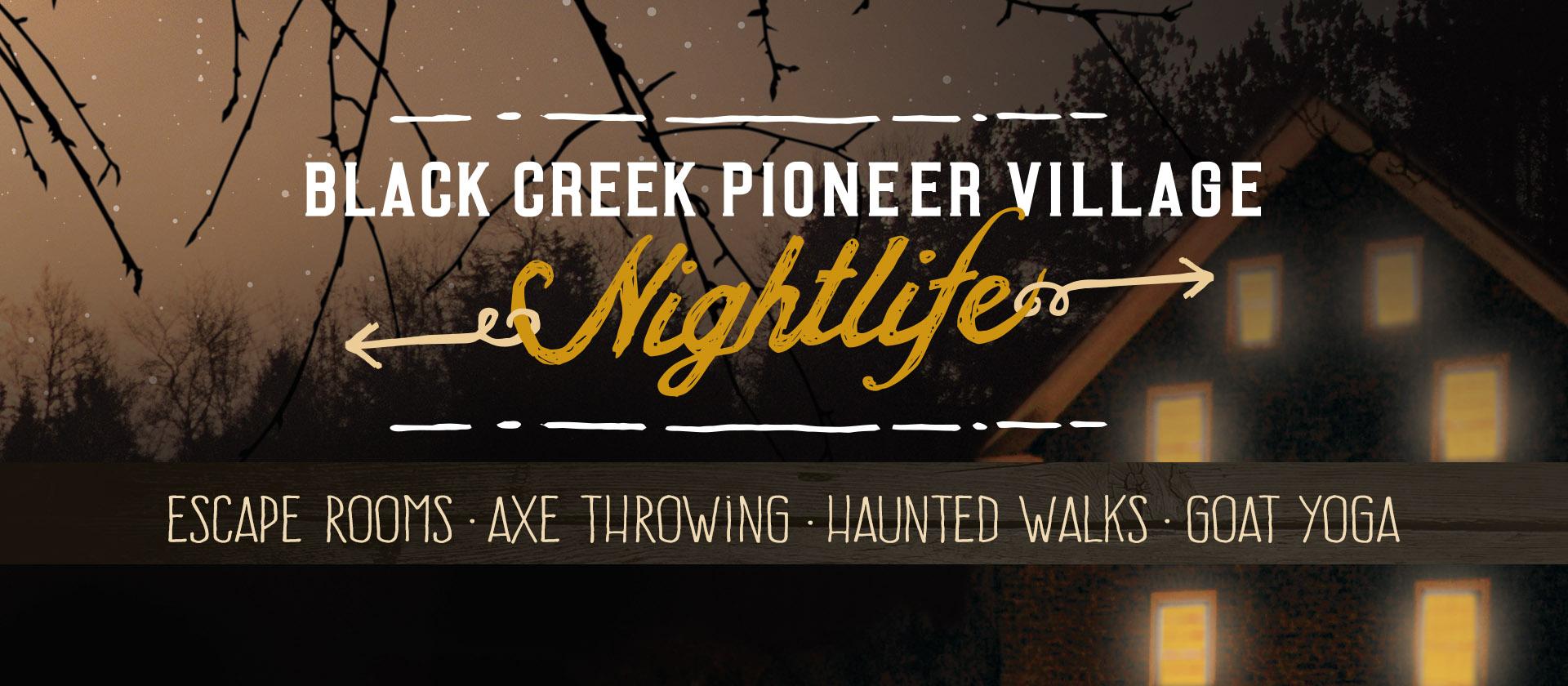 Black Creek Nightlife - Black Creek Pioneer Village