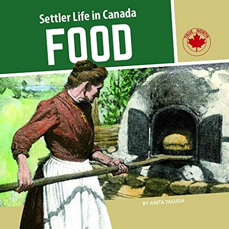 Settler Life in Canada Food book cover