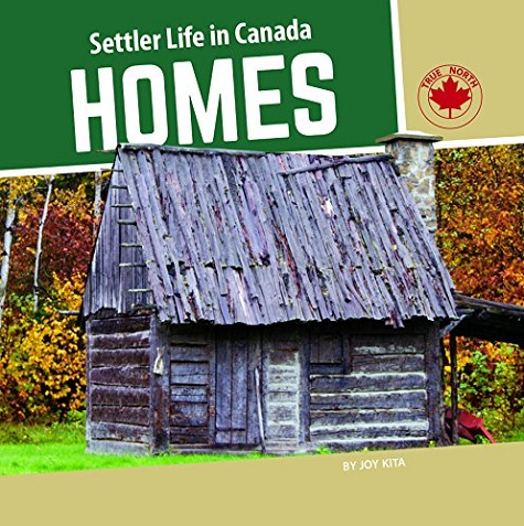 Settler Life in Canada Homes book cover
