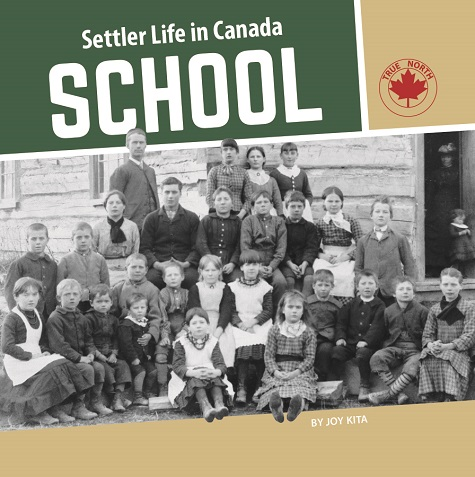 Settler Life in Canada school book cover