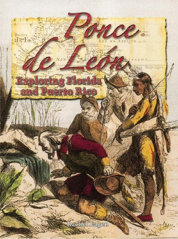 cover of the book Ponce de Leon Exploring Florida and Puerto Rico