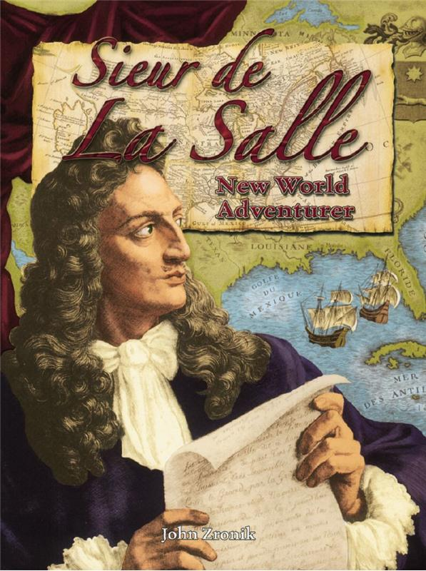 cover of the book Sieur de la Salle New World Adventurer